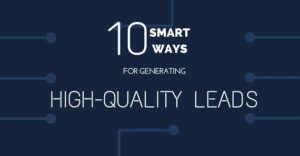 10 Smartest Way Generate Leads Your Business Reach