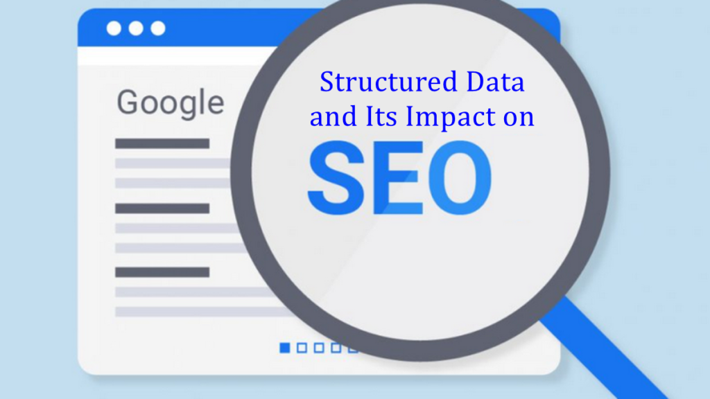 Structured data and its impact on SEO
